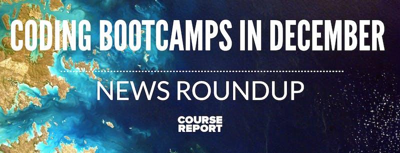 Coding bootcamp news roundup december 2016 v2