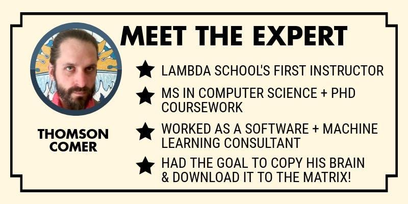 Tomson comer meet the expert lambda school