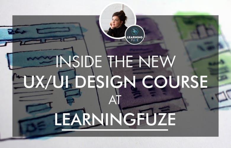 Learningfuze ux ui design course